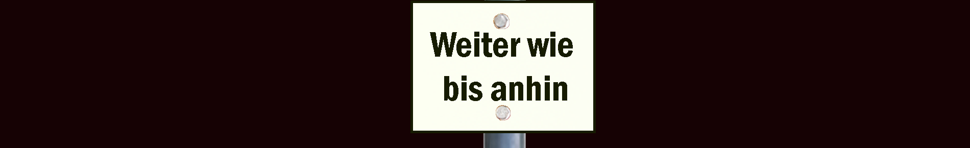 WW_WeiterwieAnhin