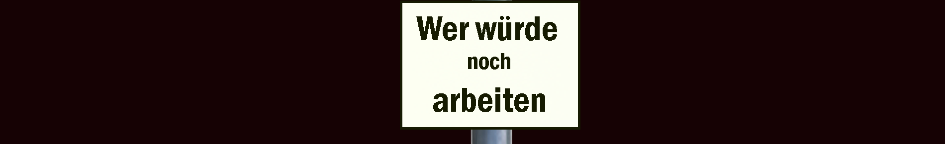 WW_WerArbeitetNoch